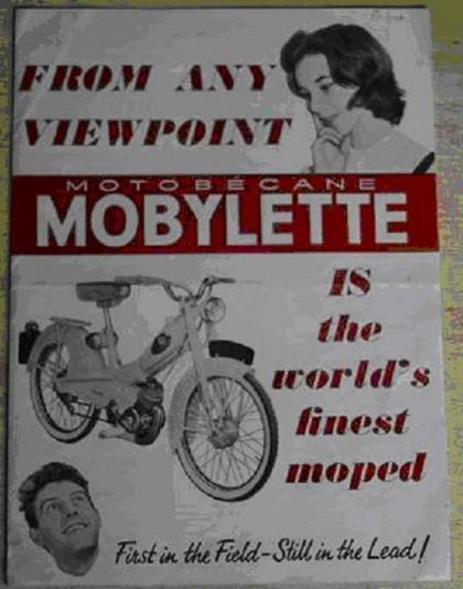 Mobylette, From any viewpoint, Motobecane Mobylette is the worl's finest moped