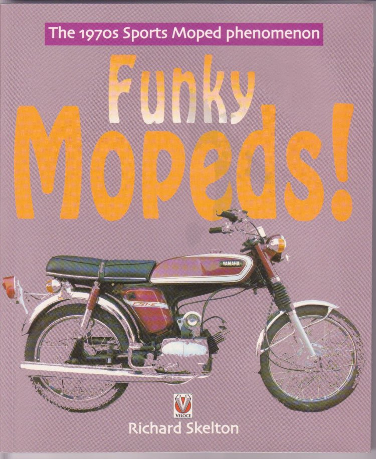 (Funky Mopeds Book)