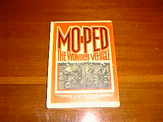 (Moped - The Wonder Vehicle)